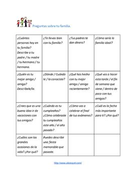 Speaking activity to practice questions on different topics:  family, house, free time and holidays:This is ideal for students preparing for an oral examination (IGCSE, GCSE) or to make students develop their fluency and speaking skills.It includes sets of questions and ideas for the teachers on how to use them.It is aimed at intermediate to advanced Spanish learners.