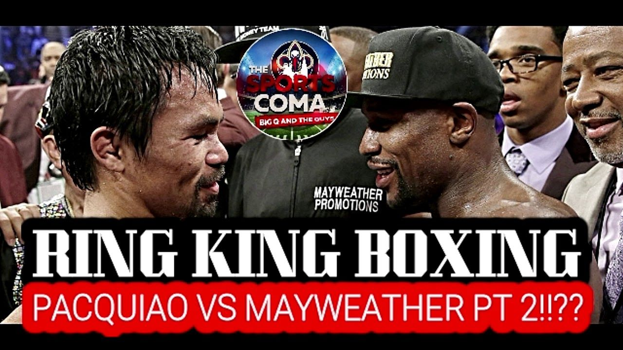 Ring Kings Boxing Pacquiao Vs Mayweather Pt 2 Lsu Podcasts Sports
