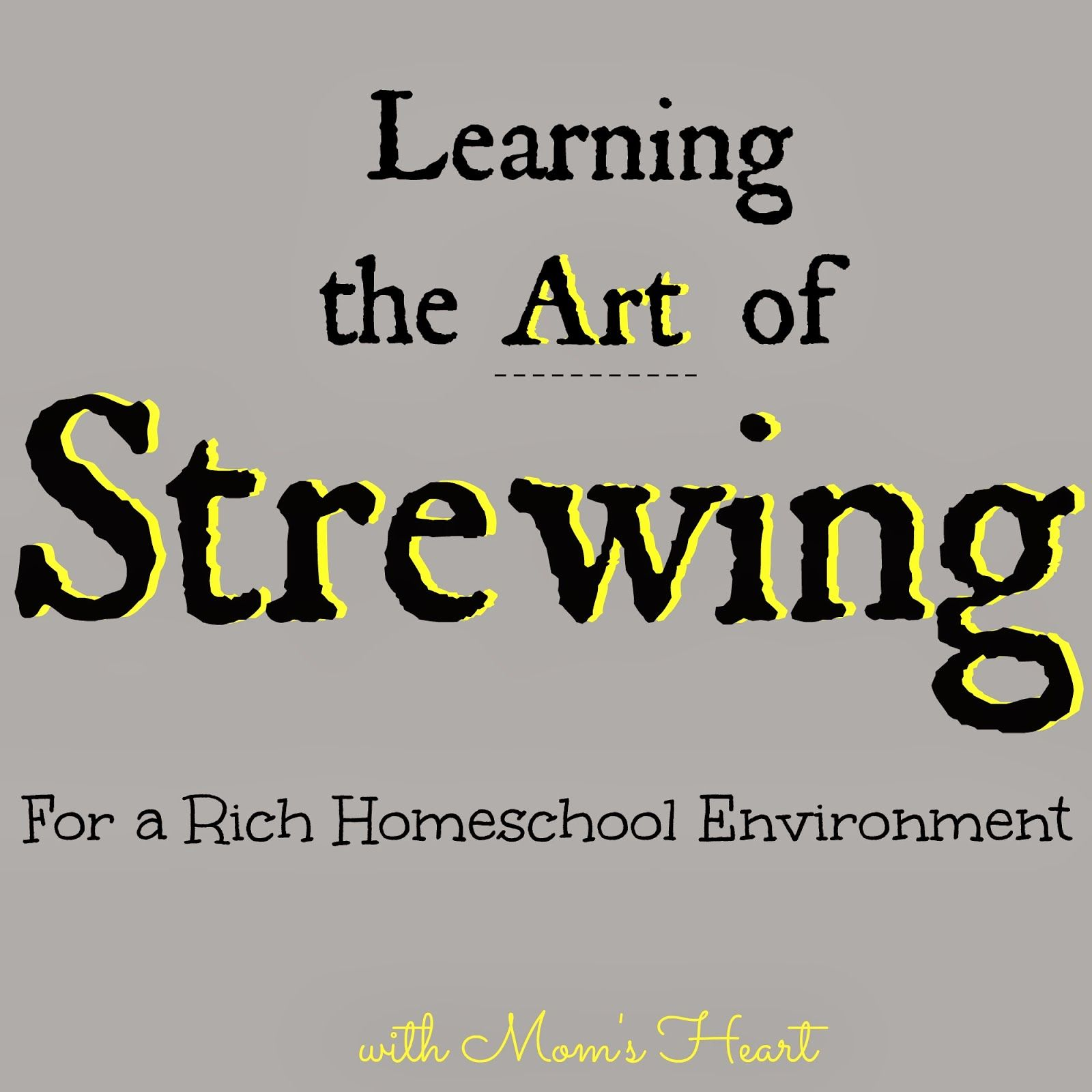 Learning the Art of Strewing
