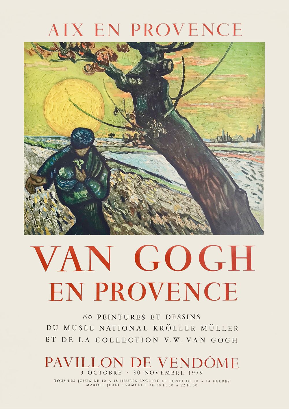 Vincent Van Gogh Exhibition Poster Van Gogh In Provence At The Pavilion Of Vendome 1959 Art Exhibition Posters Van Gogh Exhibition Exhibition Poster