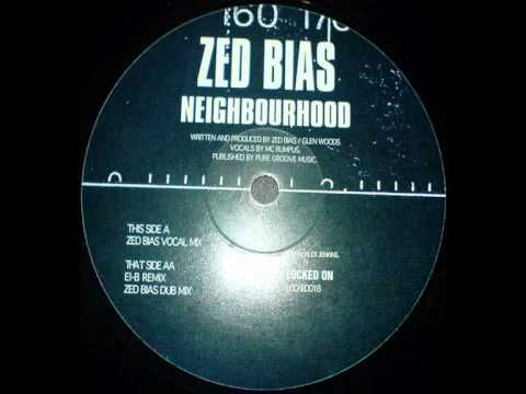 Zed Bias - Neighbourhood (El-B Remix)