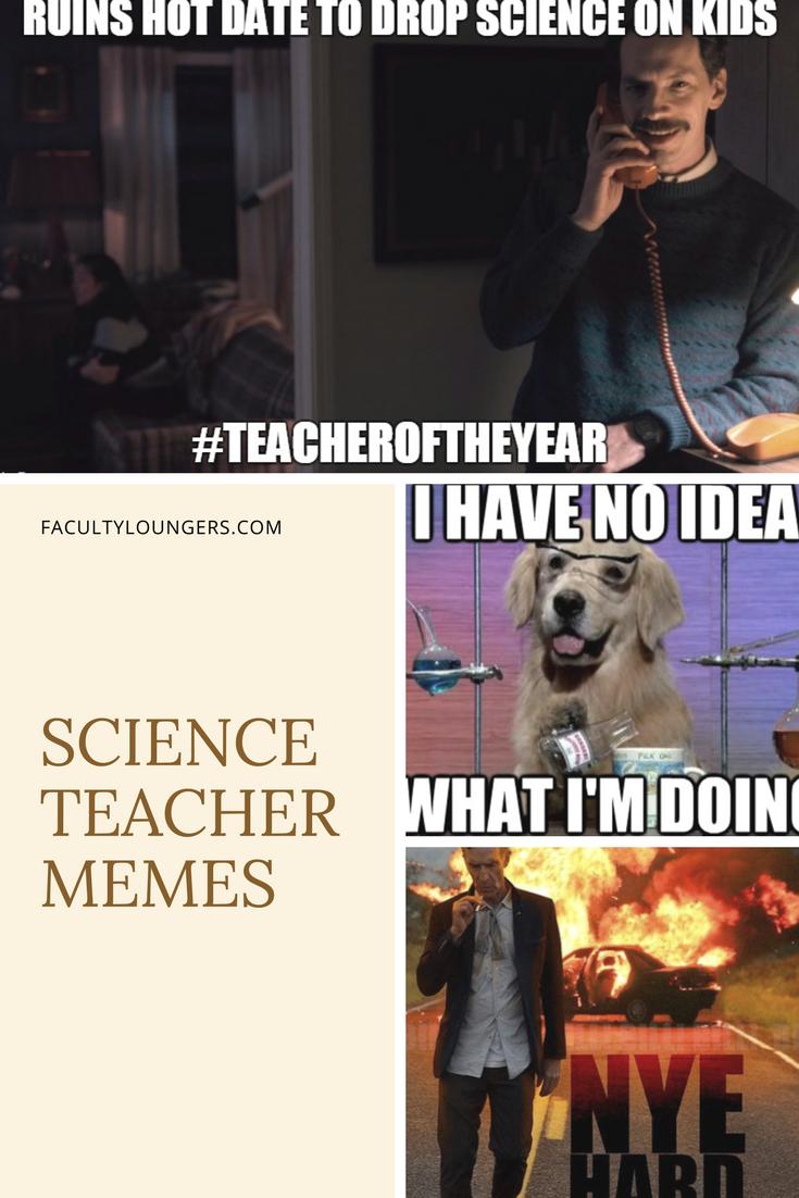 21 Best Science Teacher Memes Teacher Memes Science Memes Science Teacher
