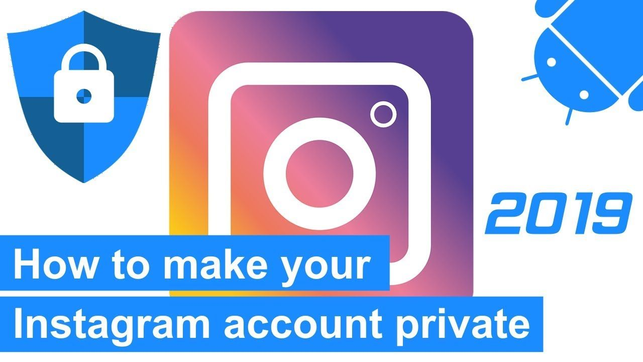 How to make your Instagram account private on an Android