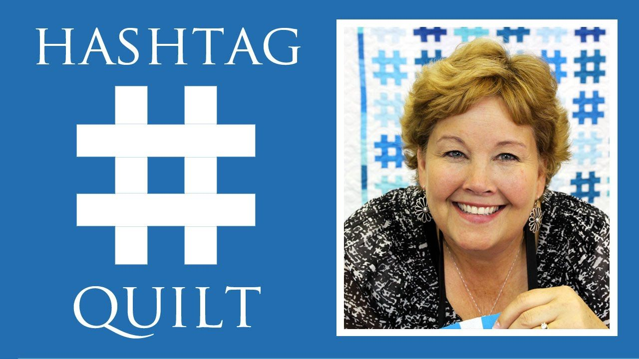 The Hashtag Quilt Easy Quilting Tutorial With Jenny Doan