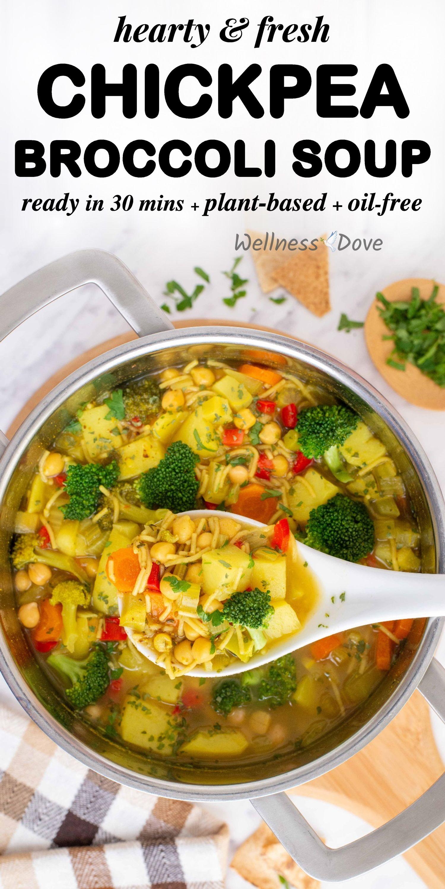 Hearty Fresh Chickpea Broccoli Soup Wellnessdove Recipe In 2020 Whole Food Recipes Whole Foods Vegan Vegan Soup Recipes