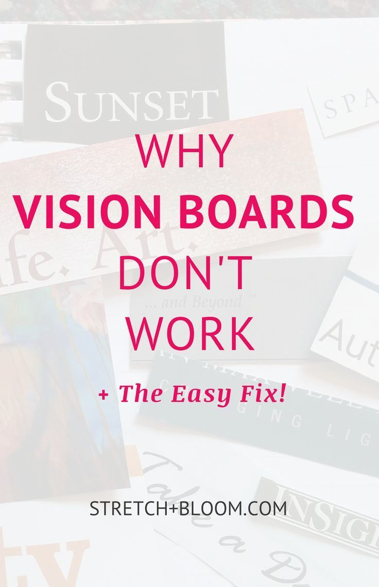 The problem with your vision board why vision boards don