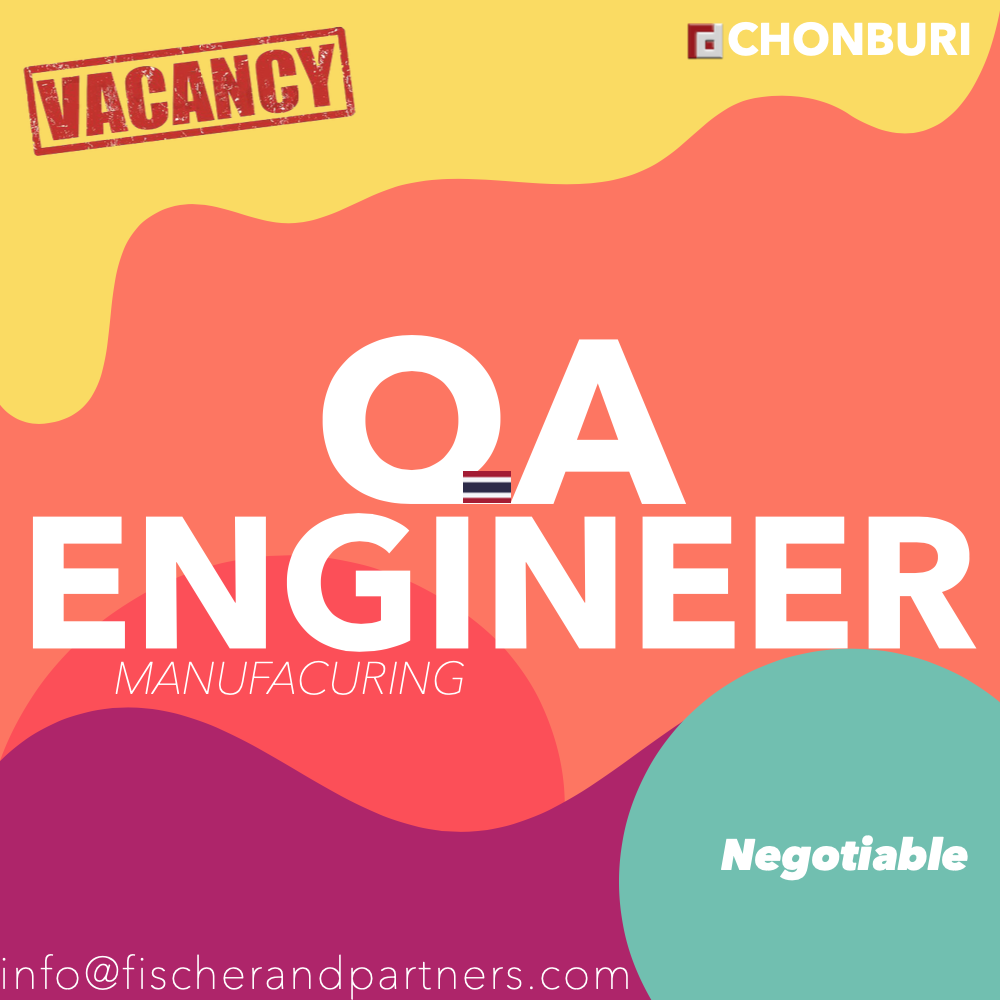 Seeking QA ENGINEER to work in CHONBURI, Thailand > Apply