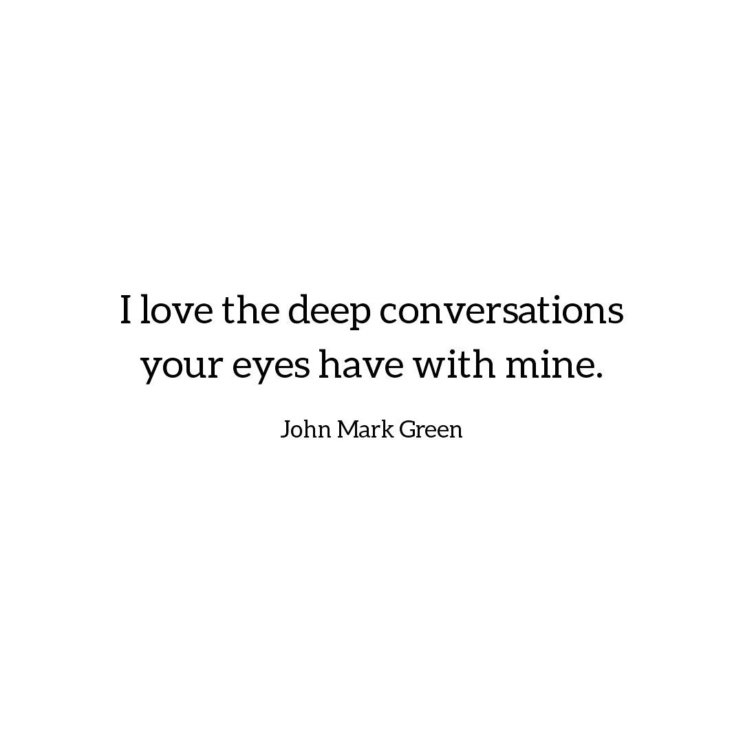 Romantic Quote About Eyes Eyes Quotes Love Conversation Quotes Eye Quotes