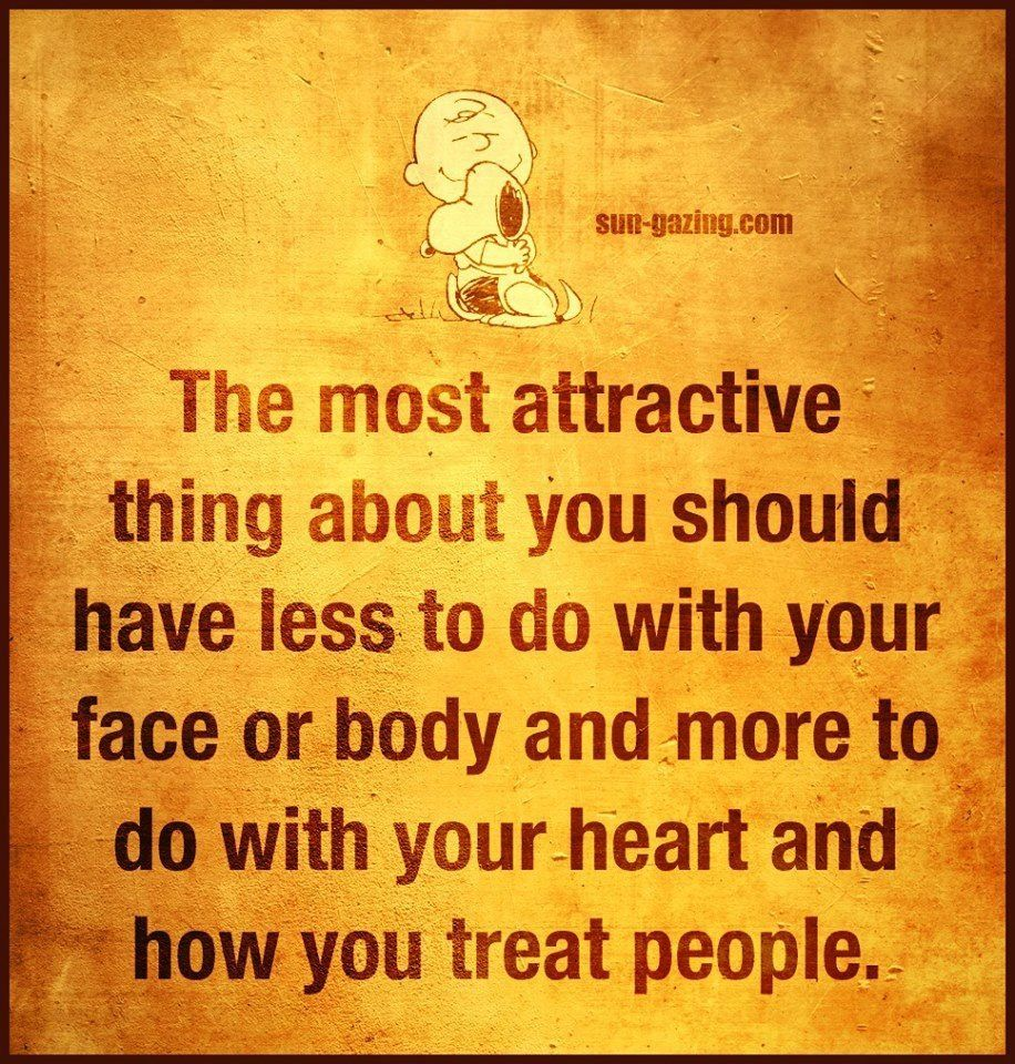 Wise Quotes On Life The Most Attractive Thing About You Life Quotes Quotes Positive