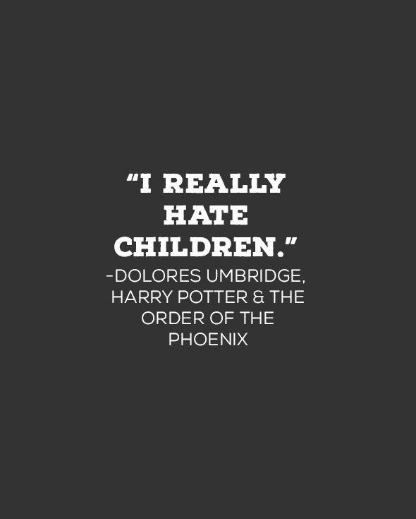 Dolores Umbridge Quote Harry Potter Harry Potter Deathly