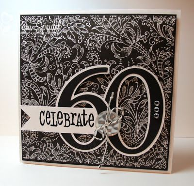 Stamping With Serendipity Happy 60th Birthday 60th Birthday Cards Card Making Birthday Happy 60th Birthday