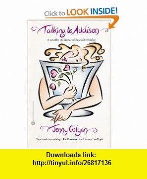 Talking To Addison 9780446690157 Jenny Colgan ISBN 10 0446690155