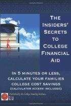 The Insiders Secrets To College Financial Aid The Five Minute Savings Solution Financial Aid For College Saving For College College Costs