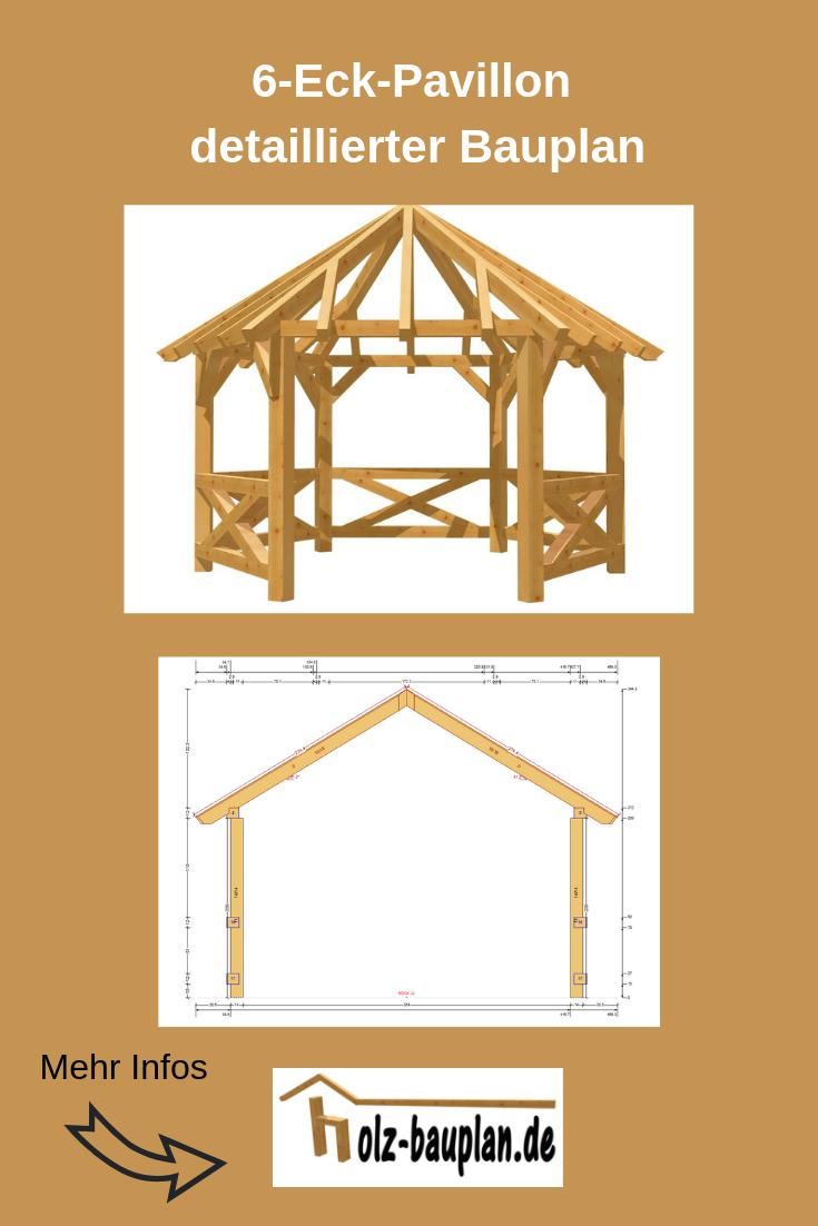 Bauanleitung Pavillon 6 Eckig Selber Bauen Aufbauanleitung Holz Bauanleitungen