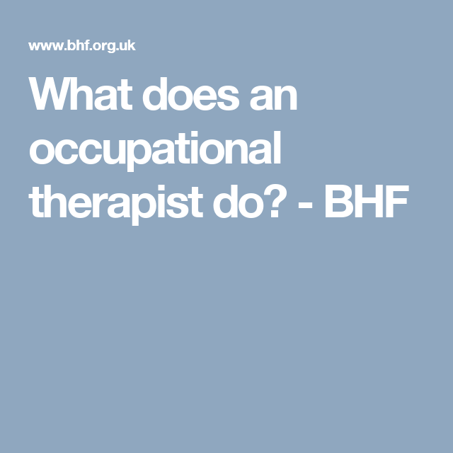 what does an occupational therapist do? - bhf | resources and, Cephalic Vein