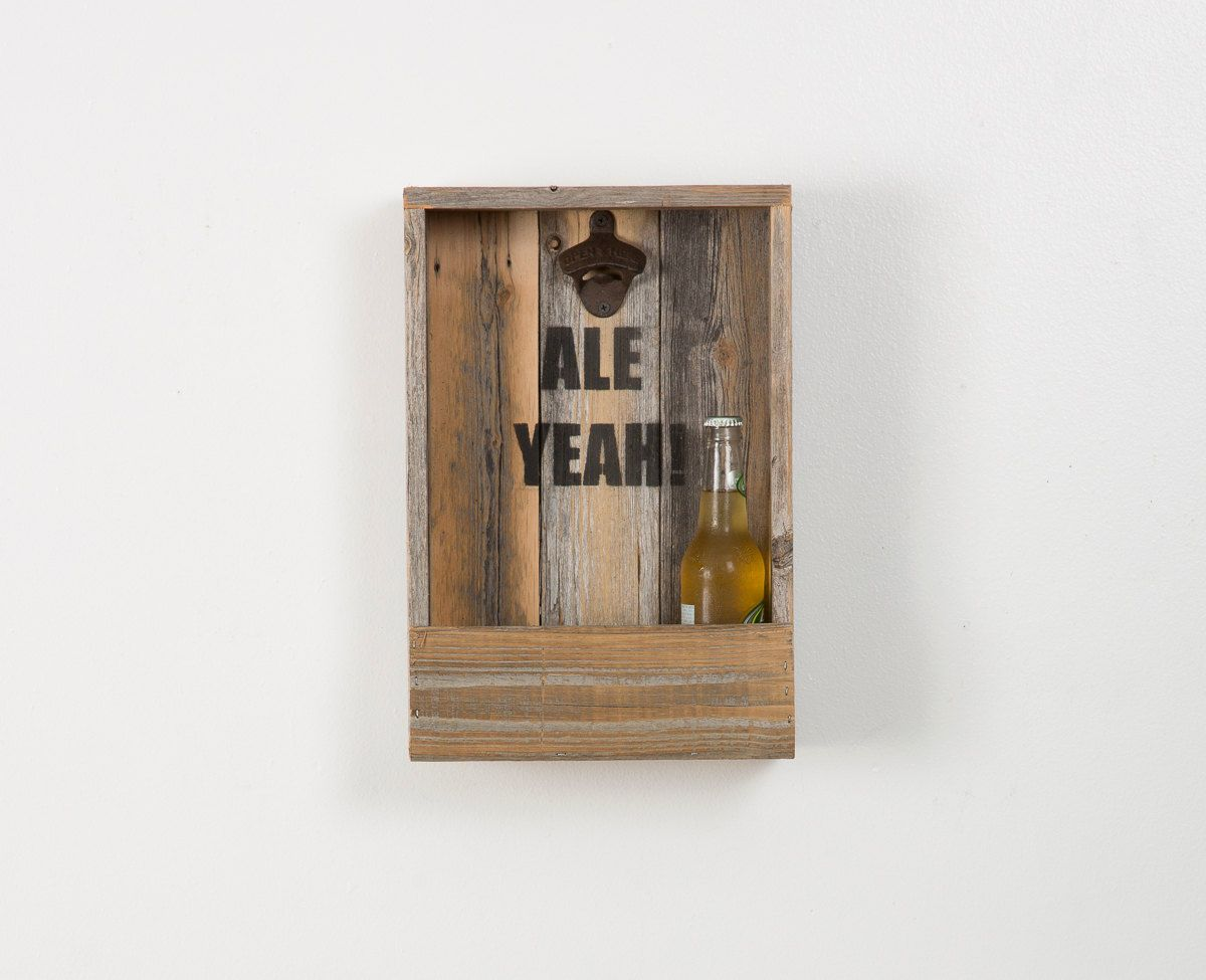 Reclaimed Bottle Opener With Saying - $24.99. https://www.bellechic.com/deals/a321b17c8d64/reclaimed-bottle-opener-with-saying