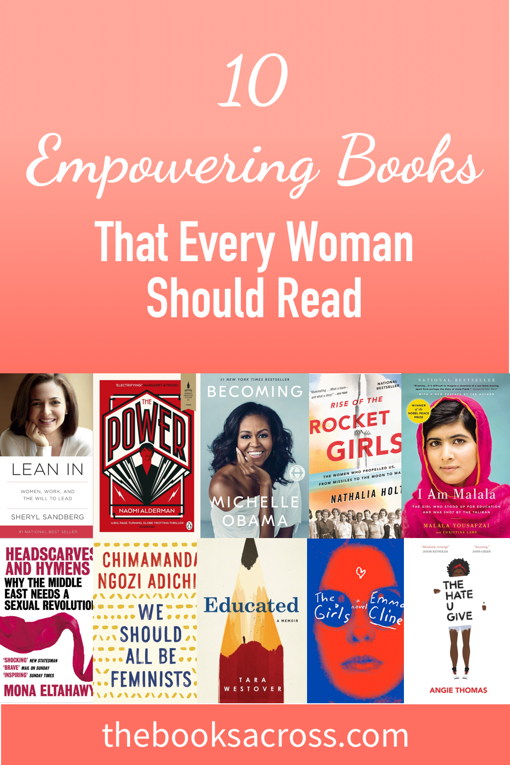 10 Must Read Empowering Books For Women The Books Across Empowering Books Books To Read For Women Books For Teens