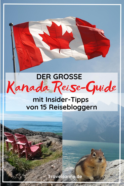 Der große Kanada Reise-Guide mit Reisetipps und Erfahrungsberichten von Reisebloggern