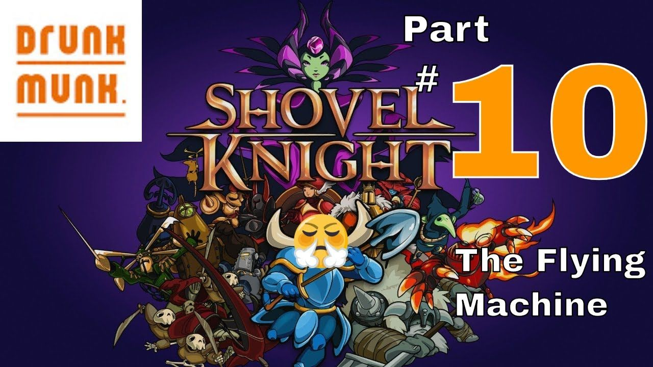 Shovel Knight Gameplay Walkthrough Part 10 - Taking Flight
