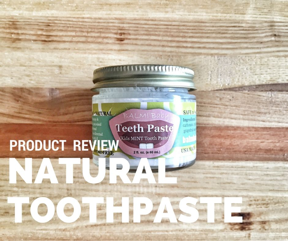 Product Review BALM! Baby Teeth Paste (With images