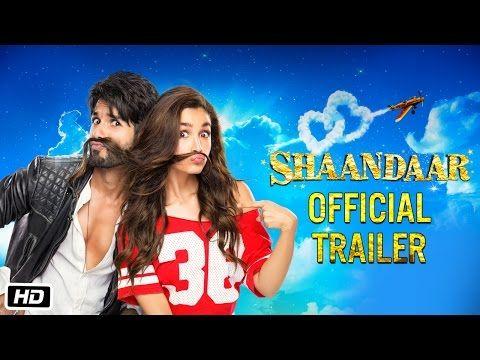 Shaandaar Official Trailer Alia Bhatt Shahid Kapoor Bollywood Movie Trailer Official Trailer Movie Trailers