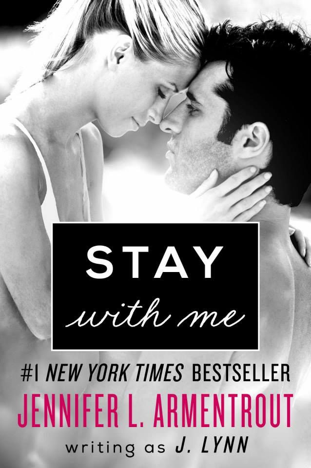 Stay with Me (Wait for You, Book 3) by J. Lynn, Jennifer L. Armentrout
