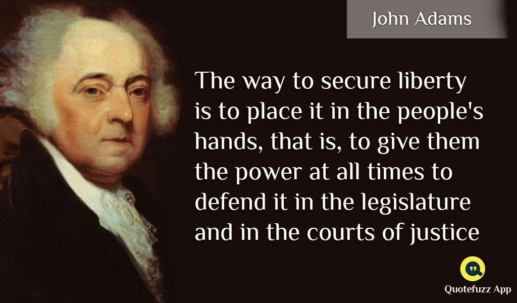 John Adams Quotes Great #quotes #of #john #adams Httpsplaygooglestoreapps