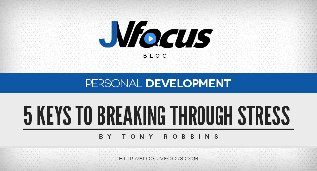 Tony Robbins Talks About The 5 Keys To Breaking Through ...