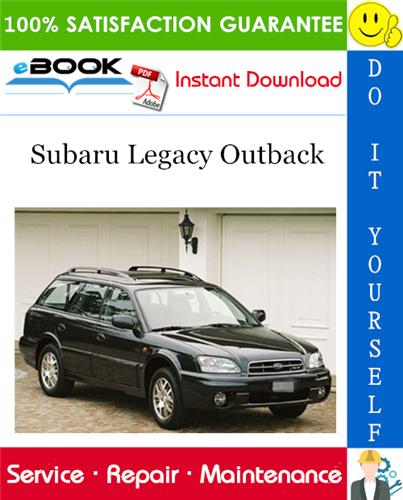 2002 Subaru Legacy Outback Service Repair Manual Subaru Legacy Legacy Outback Subaru