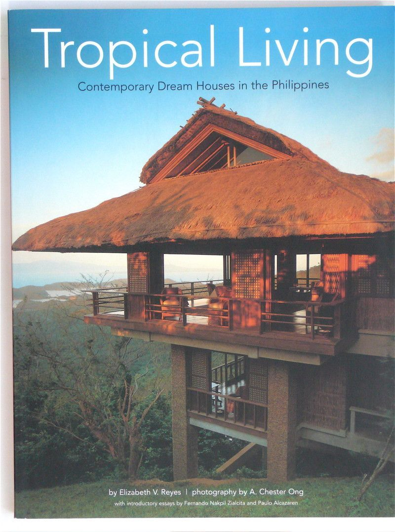 Tropical Living Tropical House Design Philippine Architecture Filipino Architecture