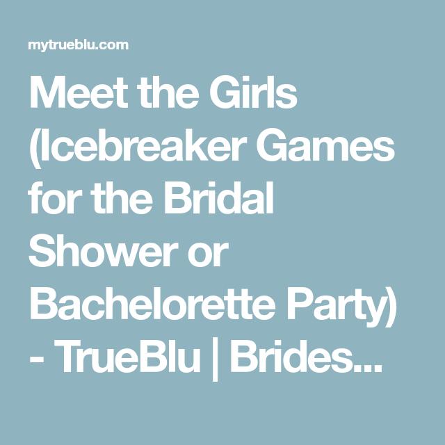 Meet the girls icebreaker games for the bridal shower or meet the girls icebreaker games for the bridal shower or bachelorette party trueblu m4hsunfo