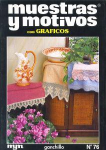 Muestras y Motivos Ganchillo Con Graficos No 76 Doilies, tablecloths, edgings, etc