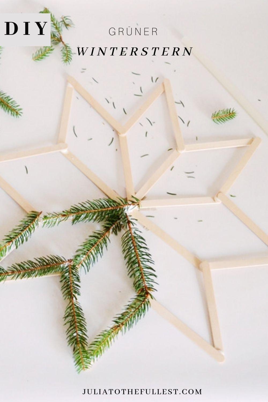 DIY grüner Winterstern - Winterdeko basteln #bastelideenweihnachten