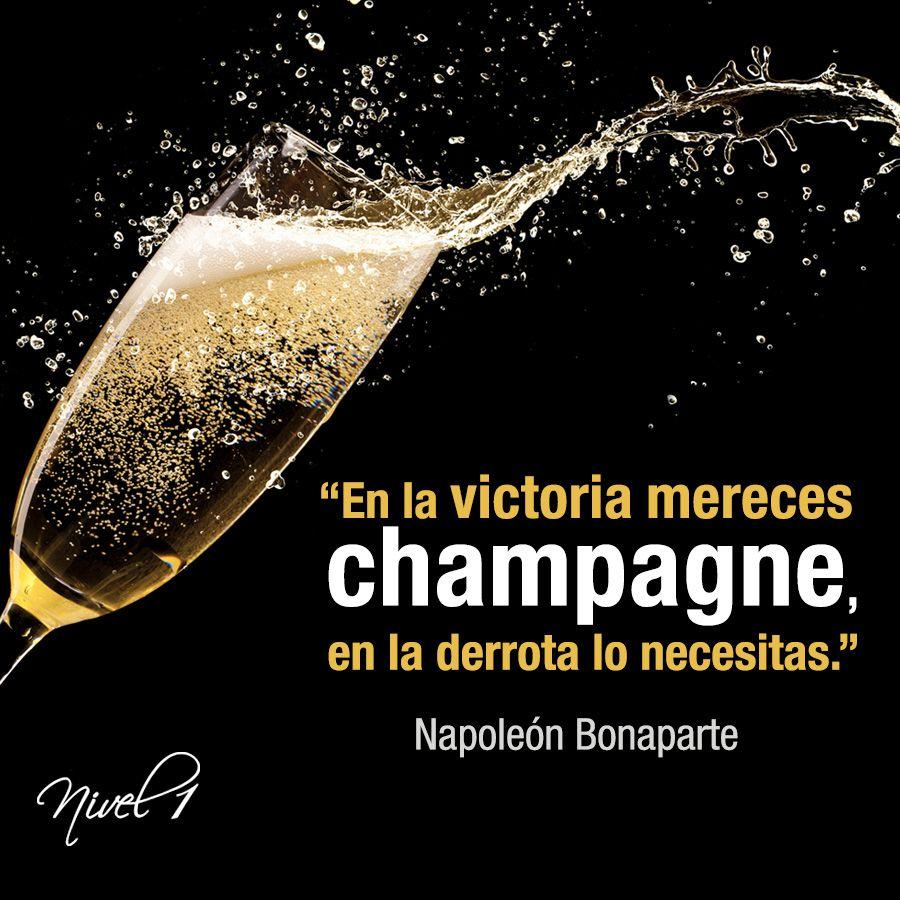 En La Victoria Mereces Champagne En La Derrota Lo Necesitas