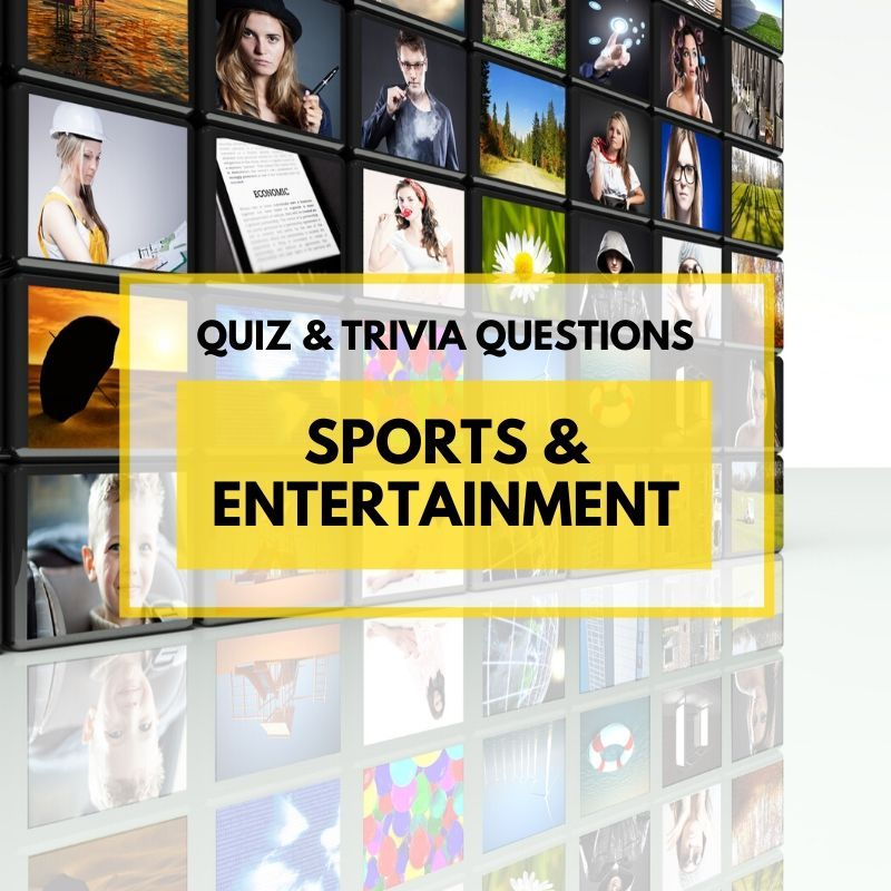 Sports and Entertainment Quiz and Trivia in 2020 Trivia