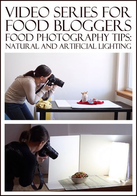 Video Series For Food Bloggers Photography Tips Natural And Artificial Lighting