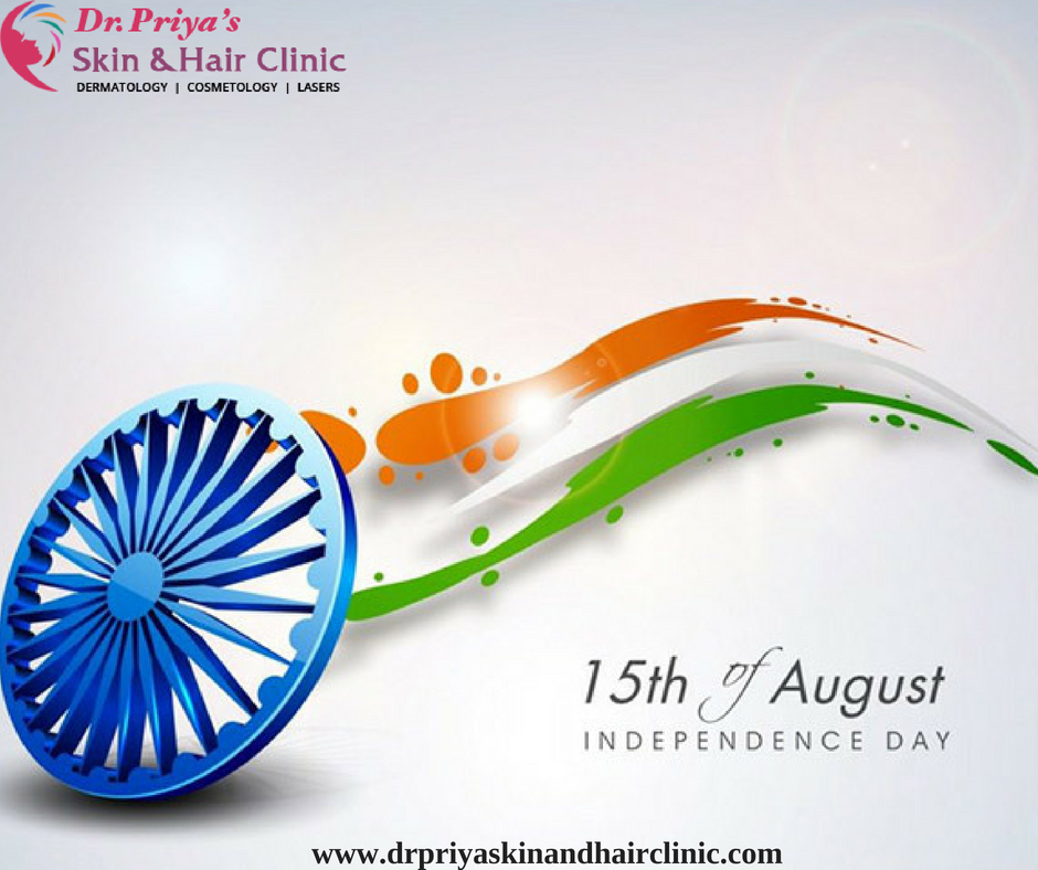 Happy Independence Day...! Skin and hair clinic