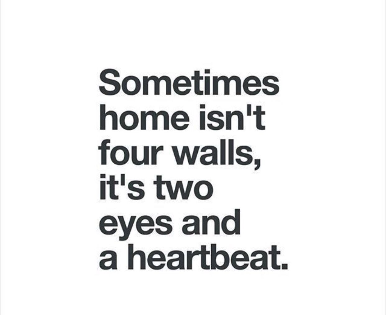 Home Is Where The Heart Is Quotes To Die For Pinterest Heart
