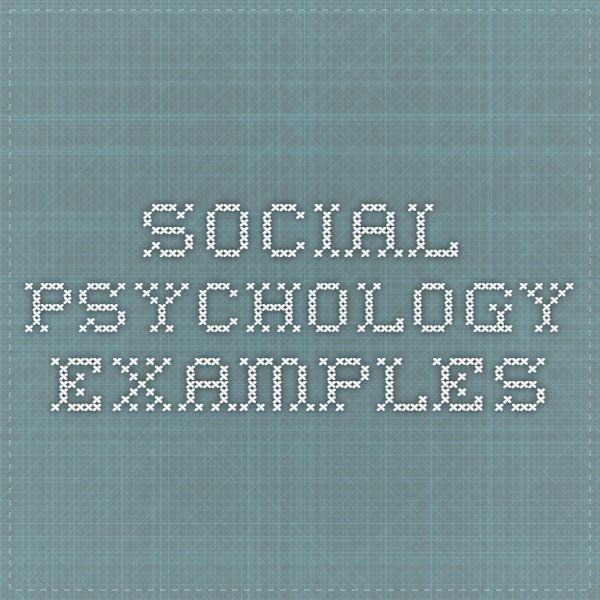 social psychology examples