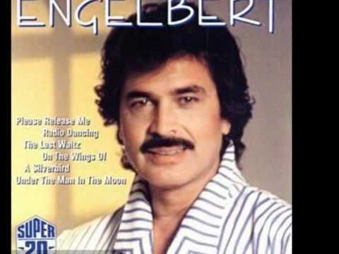 There Goes My Everything Engelbert Humperdinck With Images