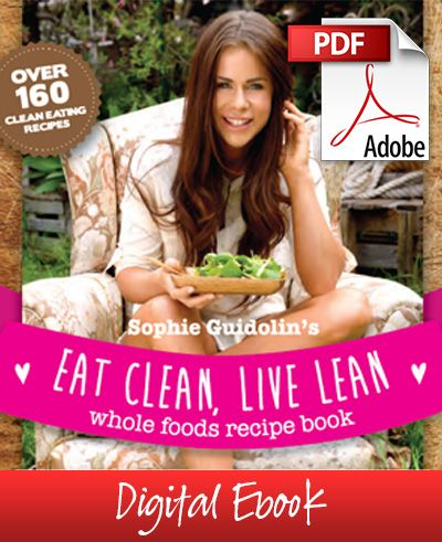 Sophie guidolins eat clean live lean whole foods recipe ebook sophie guidolins eat clean live lean whole foods recipe ebook forumfinder Gallery
