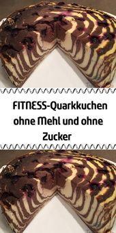 FITNESS Quarkkuchen ohne Mehl und ohne Zucker   - - REZEPTE - Beste Rezepte - #beste #Fitness #Mehl...