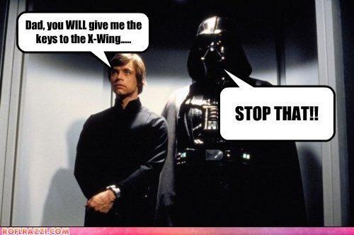 Jedi Mind Tricks Do Not Work On Parents Star Wars Humor Star Wars Memes Star Wars Nerd