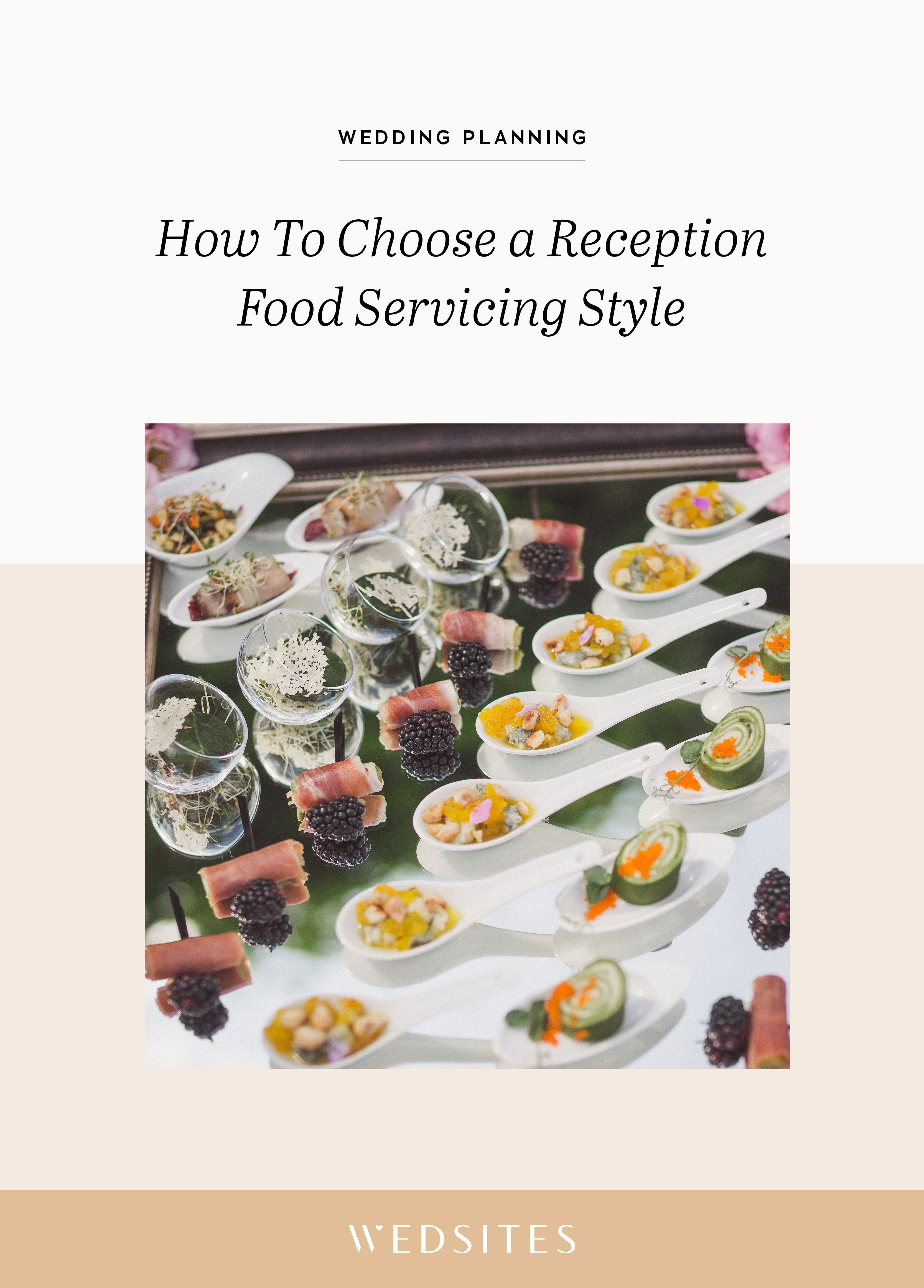 Wedding Food Serving Styles Explained The Pros Vs Cons Budget Wedding Reception Food Reception Food Wedding Food Catering