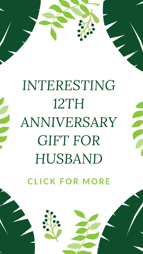 Great 12 year married anniversary gift for him, the