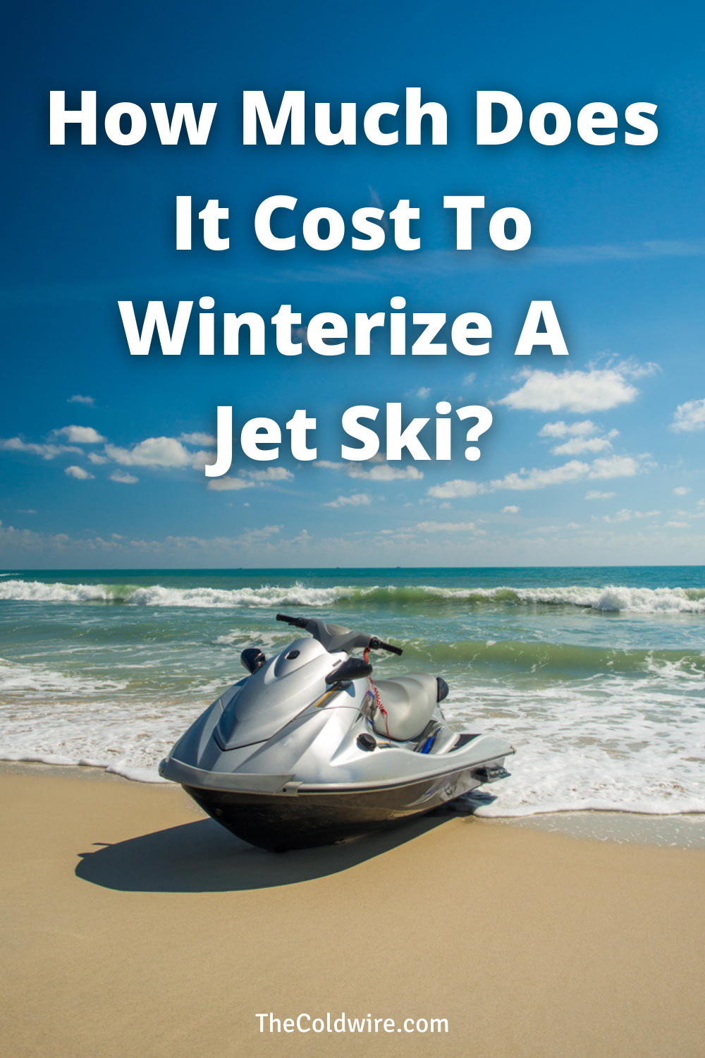 How Much Does It Cost To Winterize A Jet Ski Jet Ski Skiing Winter
