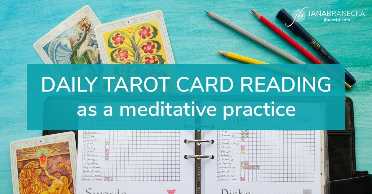 Daily Tarot Card Reading as a meditative practice ...