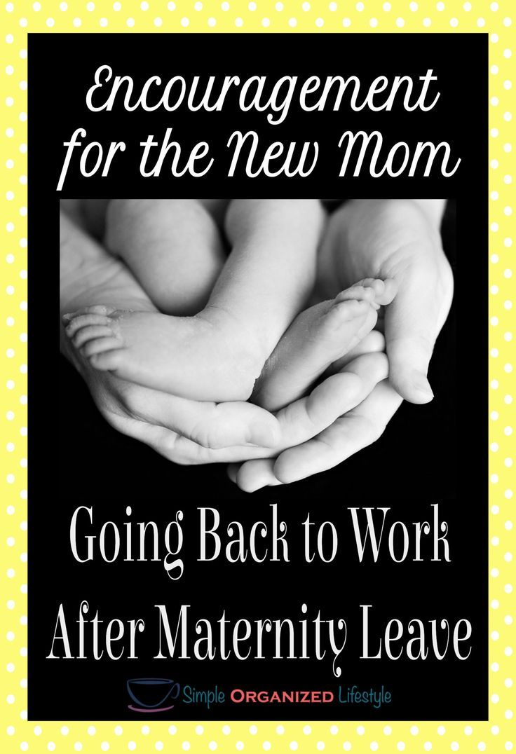 Encouragement For Moms Going Back To Work After Maternity Leave Working Mom Quotes New Mom Quotes Maternity Leave Quotes