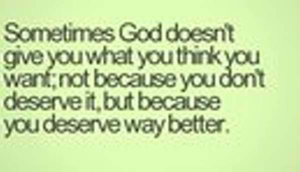 You deserve way better