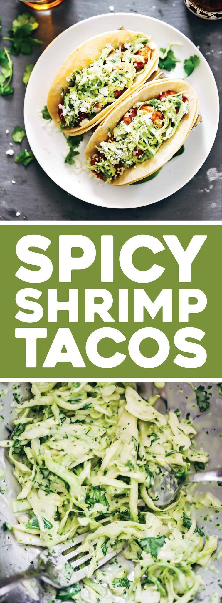 Shrimp Tacos with Garlic Cilantro Lime Slaw - ready in about 30 minutes and loaded with flavor and texture. SO YUM! |